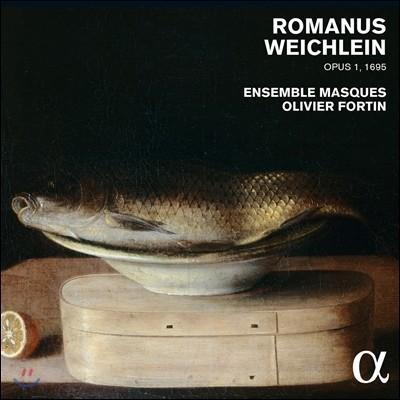 Ensemble Masques 바이클라인 / 파헬벨 / 뵘: 소나타, 샤콘느, 파사칼리아 작품집 (Romanus Weichlein: Encaenia Musices Op.1)