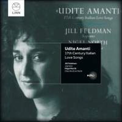 들어주오 연인이여 - 17세기 이탈리아 사랑의 노래 (Udite amanti - 17th Century Italian Love Songs) - Jill Feldman