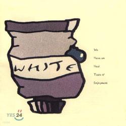 화이트 (White) 1집 - W.H.I.T.E