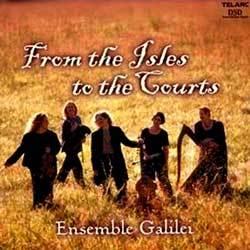 Ensemble Galilei 앙상블 갈리리 : 섬에서 궁정까지