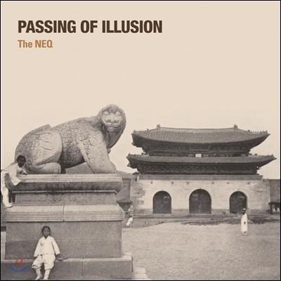 The NEQ - Passing Of Illusion