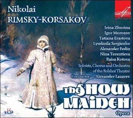 Alexander Lazarev / Nina Terentieva 림스키 코르사코프: 오페라 '눈 아가씨' (Rimsky-Korsakov: The Snow Maiden)