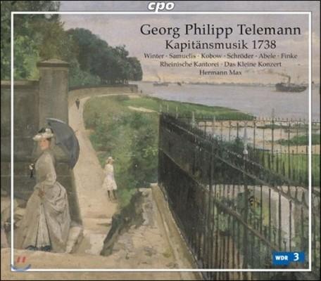 Hermann Max 텔레만: 지휘관의 음악 1738년 - 함부르크를 위한 오라토리오와 세레나타 (Telemann: Kapitansmusik 1738)