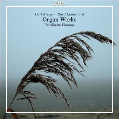 Friedhelm Flamme 칼 닐센 / 루에트 랑가르트: 오르간 작품집 (Carl Nielsen / Rued Langgaard: Organ Works)