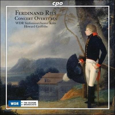 Howard Griffiths 페르디난드 리스: 연주회용 서곡집 (Ferdinand Ries: Concert Overtures)