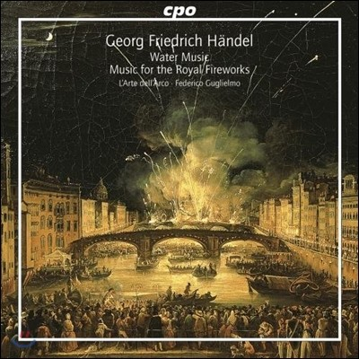 Federico Guglielmo 헨델: 수상음악, 왕궁의 불꽃놀이 (Handel: Water Music, Music For The Royal Fireworks)