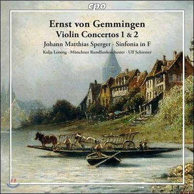Ulf Schirmer / Kolja Lessing 에른스트 폰 게밍엔: 바이올린 협주곡 (Ernst von Gemmingen: Violin Concertos / Sperger: Sinfonia)
