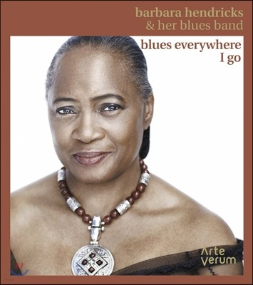 Barbara Hendricks 바바라 헨드릭스 재즈 앨범 (Blues Everywhere I Go - Live at Scalateatern)