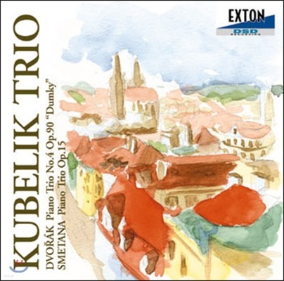 Kubelik Trio 드보르작: 피아노 삼중주 '둠키' / 스메타나: 피아노 삼중주 (Dvorak: 'Dumky' Trio / Smetana: Piano Trio)