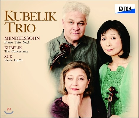 Kubelik Trio 멘델스존: 피아노 삼중주 1번 / 쿠벨릭 / 수크: 삼중주 작품집 (Mendelssohn / Kubelik / Suk: Trio)
