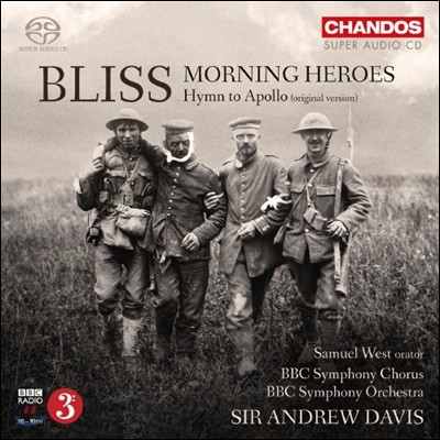 Andrew Davis 블리스: 아침의 영웅들, 아폴로의 찬가 [1926년 오리지널 버전] (Arthur Bliss: Morning Heroes, Hymn to Apollo)