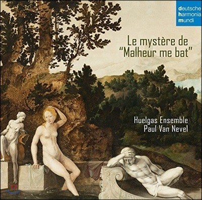 Paul van Nevel '불행이 나를 덮쳐'의 미스테리 - 르네상스 음악 (Le Mystere de 'Malheur Me Bat')