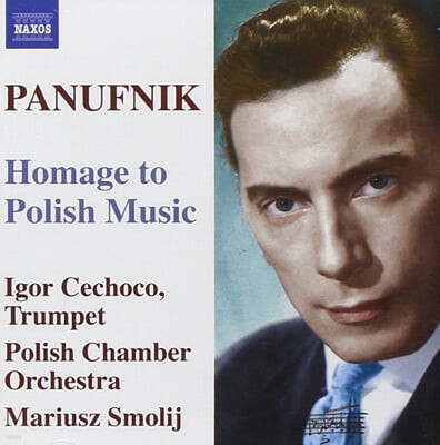 Paunufnik : Old Polish SuiteㆍConcerto In Modo antico Etc. : Smolij