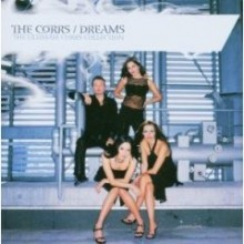 The Corrs - Dreams: The Ultimate Collection