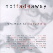 Buddy Holly (Tribute) - Not Fade Away [Remembering Buddy Holly]