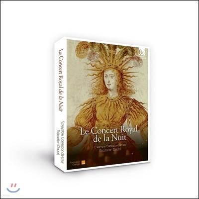 Ensemble Correspondances 왕실 연주회의 밤 - 태양왕 루이 14세 서거 300주년 기념 음반 (Le Concert Royal de la Nuit)