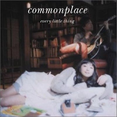 Every Little Thing - Commonplace