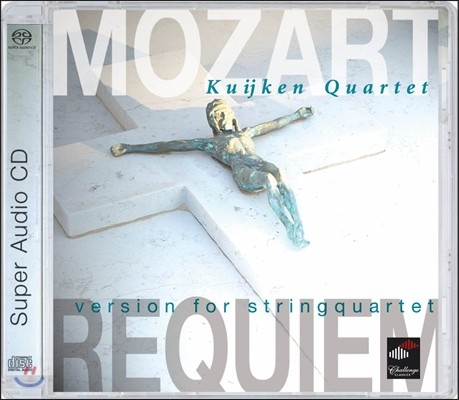 Kuijken String Quartet 모차르트: 레퀴엠 - 현악 사중주 버전 (Mozart: Requiem version for String Quartet) 쿠이켄 사중주단