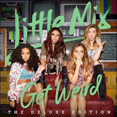 Little Mix - Get Weird (Deluxe Edition)