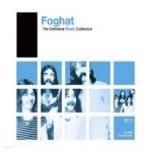 Foghat - The Definitive Rock Collection [Remastered]