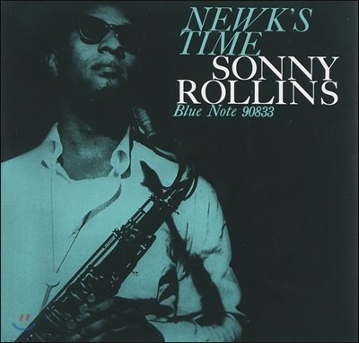 Sonny Rollins (소니 롤린스) - Newk's Time [RVG Edition, 24-Bit]