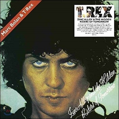 T.Rex - Zinc Alloy & The Hidden Riders Of Tomorrow