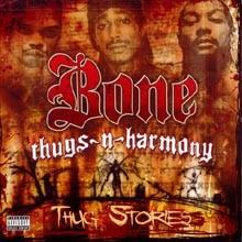 Bone Thugs-N-Harmony - Thug Stories (Explicit Version)