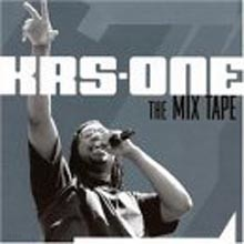 KRS-One - The Mix Tape