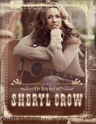 Sheryl Crow - The Very Best of Sheryl Crow (Special DS&V)
