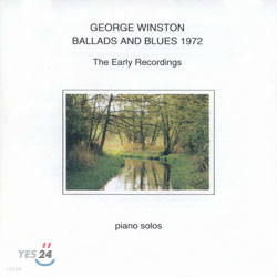 George Winston - Ballads And Blues 1972