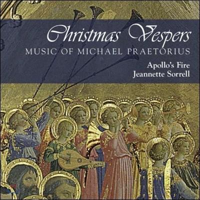 Apollo's Fire 크리스마스 저녁 기도 - 미카엘 프레토리우스의 음악 (Christmas Vespers - Music of Michael Praetorius)