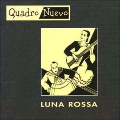 Quadro Nuevo (콰드로 누에보) - Luna Rossa