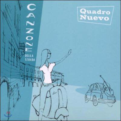 Quadro Nuevo (콰드로 누에보) - Canzone Della Strada