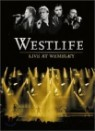 Westlife - Live At Wembley