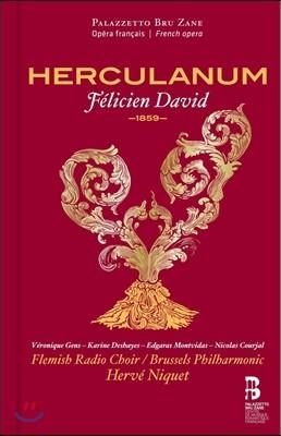 Veronique Gens / Herve Niquet 펠리시앙 다비드: 오페라 '헤르쿨라눔' 한정판 (Felicien David: Herculanum)