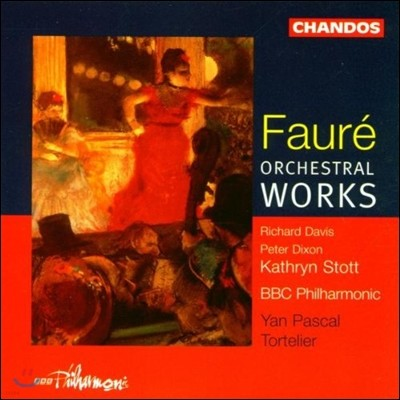 Yan Pascal Tortelier 포레: 관현악 작품 (Faure: Orchestral Works)