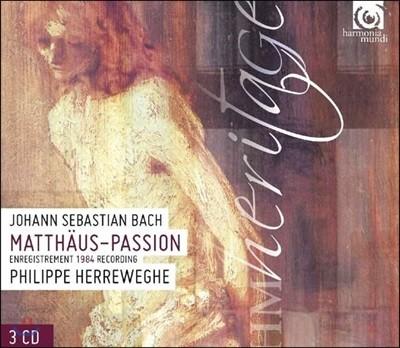 Philippe Herreweghe 바흐: 마태 수난곡 - 필립 헤레베헤 (Bach: Matthaus-Passion BWV244)