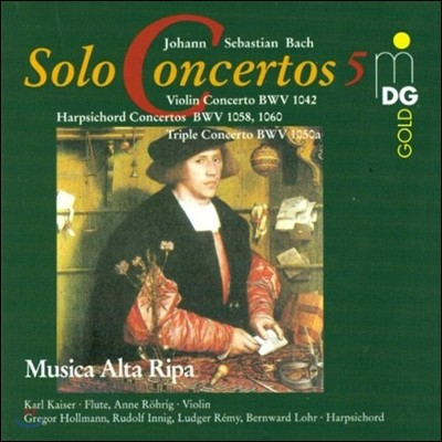 Musica Alta Ripa 바흐: 독주 협주곡 5집 - 바이올린 협주곡, 하프시코드 협주곡, 삼중 협주곡 (Bach: Solo Concertos 5 - Violin & Harpsichord & Triple Concertos)