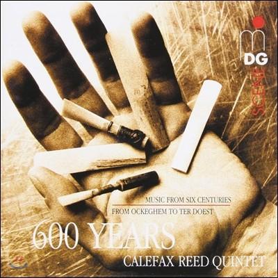 Calefax Reed Quintet 칼레팍스 600년 (600 Years Calefax)