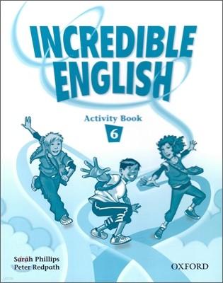 [염가한정판매] Incredible English 6 : Activity Book