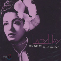 Billie Holiday - Lady Day: The Best Of Billie Holiday