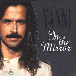 Yanni - In The Mirror