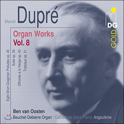 Ben van Oosten 마르셀 뒤프레: 오르간 작품집 8 (Marcel Dupre: Organ Works Vol.8)