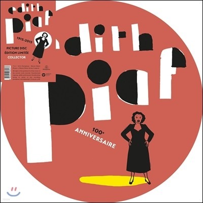 Edith Piaf - 1915-2015 (Limited Edition)