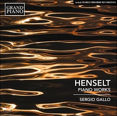 Sergio Gallo 아돌프 헨젤트: 피아노 작품  (Adolph Henselt: Piano Works)