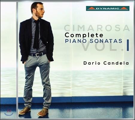 Dario Candela 도메니코 치마로사: 피아노 소나타 전곡 1집 (Domenico Cimarosa: Complete Piano Sonatas Vol. 1)