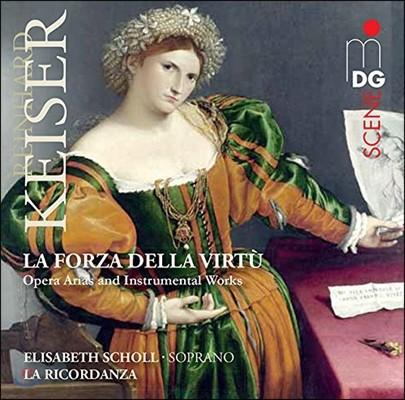 La Ricordanza 라인하르트 카이저: 오페라 아리아와 기악 작품집 (Reinhard Keiser: Opera Arias & Instrumental Works)