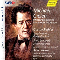 Michael Gielen 말러: 교향곡 3번 / 슈베르트: 로자문제 (Gustav Mahler: Symphony No. 3 in D Minor)