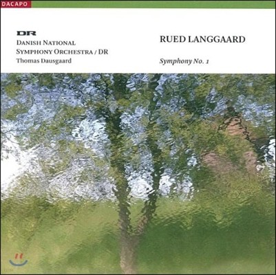 Thomas Dausgaard 루에드 랑고르: 교향곡 1번 '산악 전원곡' (Rued Langgaard: Symphony No.1 'Klippepastoraler')