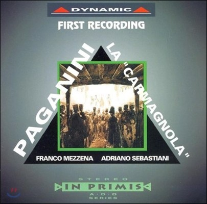 Franco Mezzena / Adriano Sebastiani 파가니니: 카르마뇰라 변주곡 (Paganini: Variations On 'Carmagnola' & Other Works)